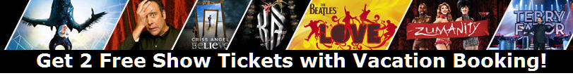 Get 2 Free Premium Show Tickets with Vegas Vacation Booking.