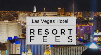 Las Vegas Hotel Resort Fees 2016