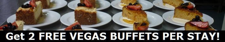 Las Vegas 2 FREE BUFFETS OFFER!