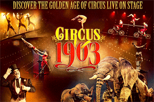 Circus 1903 Vegas - The Golden Age of Circus