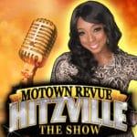 Hitzville The Show – Motown Revue