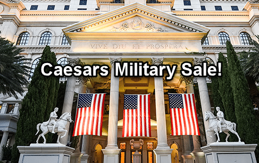 Get up to 40% Off All Caesars Hotels for Active Duty Military and Veterans. Veterans Day Sale.