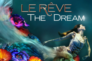 Le Reve – The Dream
