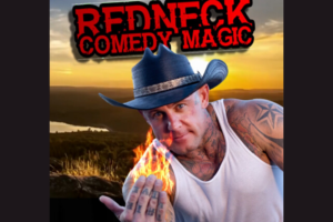 Redneck Comedy Magic