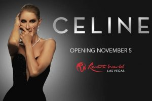 Celine Dion Las Vegas Residency (Nov 5 - Feb 5)