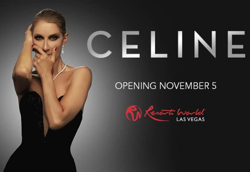 Celine Dion Las Vegas Residency (Nov 5 – Feb 5)